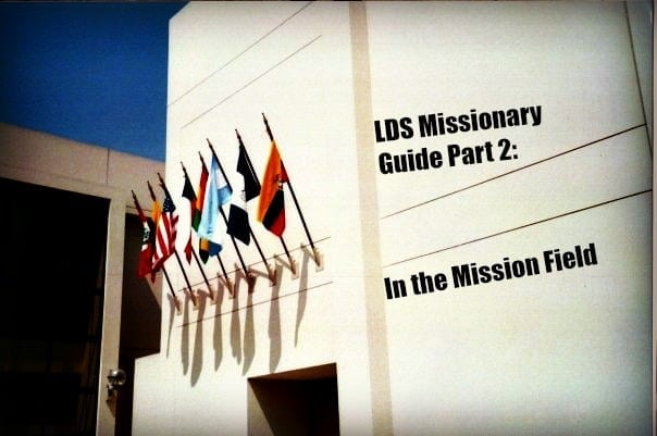 LDS MIssionary Guide Part 2