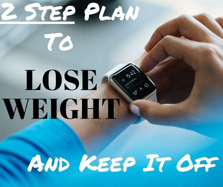 These two steps helped me to lose weight in just a few months and I have been able to keep it off for over a year.
