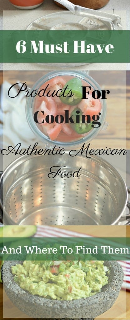 In order to make authentic Mexican food, you need certain cooking tools. Here are six that are essential and where you can get them!
