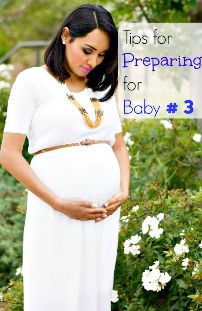 Tips for Preparing for Baby #3