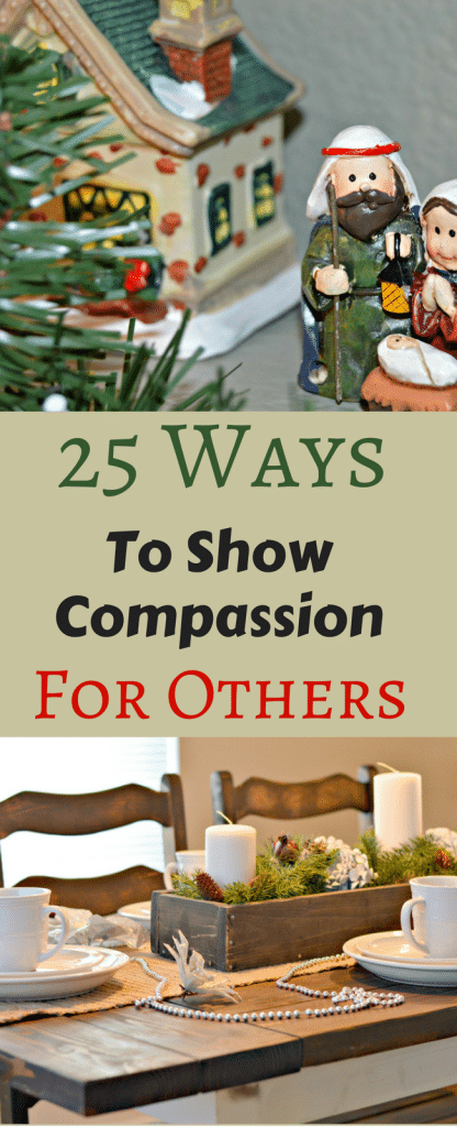 Check out this post for 25 ways that you can show compassion to people this holiday season through heartfelt service. #LIGHTtheWORLD